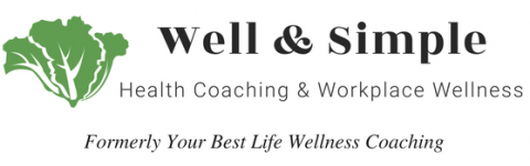 Well & Simple Health Coaching & Workplace Wellness